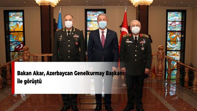 Bakan Akar, Azerbaycan Genelkurmay Başkanı ile görüştü