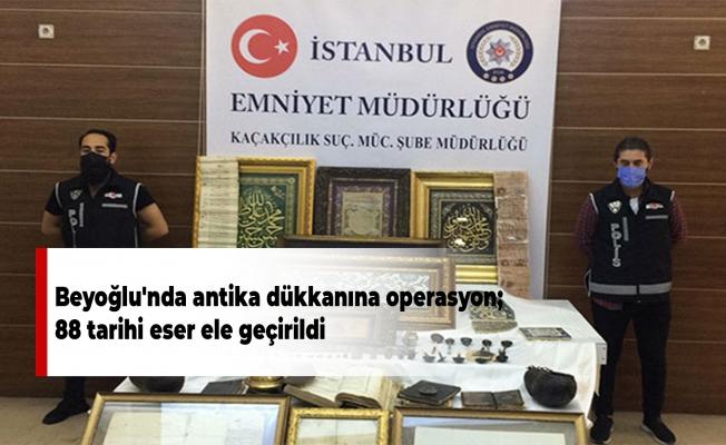 Beyoğlu'nda antika dükkanına operasyon;  88 tarihi eser ele geçirildi