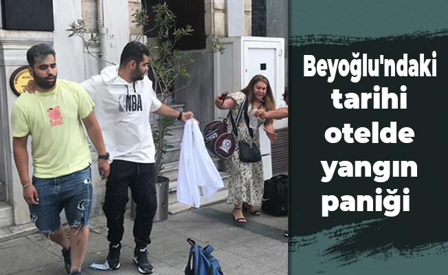 Beyoğlu'ndaki tarihi otelde yangın paniği