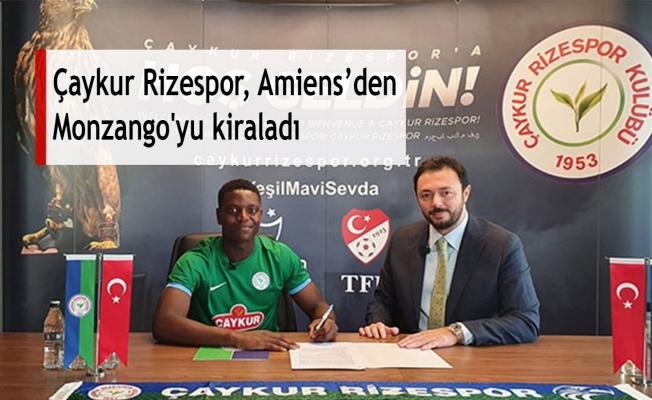 Çaykur Rizespor, Amiens'den Monzango'yu kiraladı
