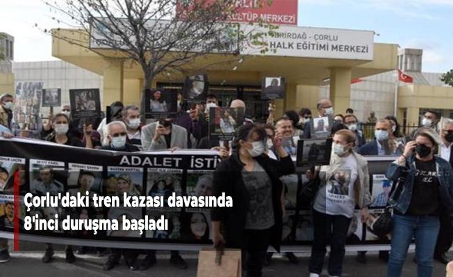 Çorlu'daki tren kazası davasında 8'inci duruşma başladı