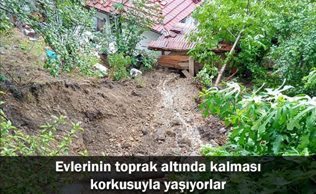 Evlerinin toprak altında kalması korkusuyla yaşıyorlar