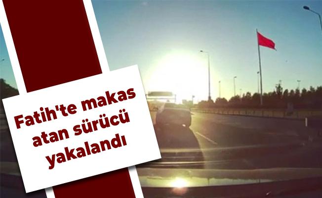 Fatih'te makas atan sürücü yakalandı