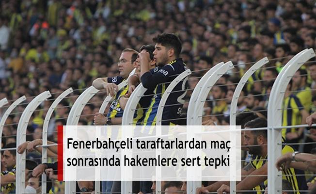 Fenerbahçeli taraftarlardan maç sonrasında hakemlere sert tepki