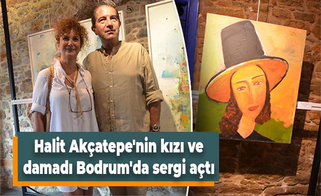 Halit Akçatepe'nin kızı ve damadı Bodrum'da sergi açtı