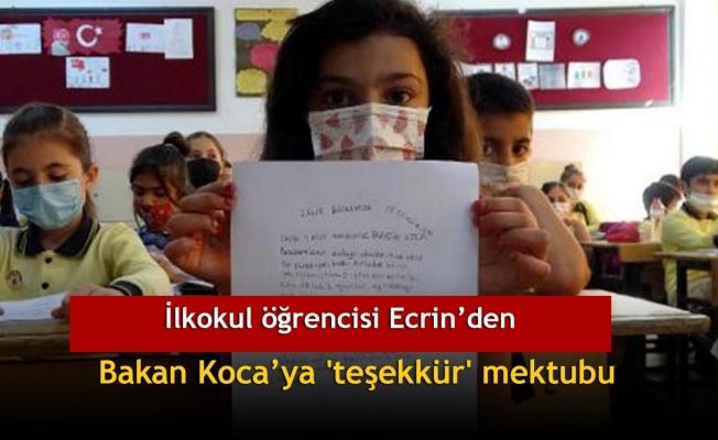 İlkokul öğrencisi Ecrin'den Bakan Koca'ya 'teşekkür' mektubu