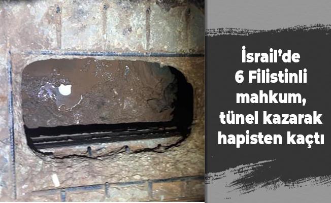 İsrail'de 6 Filistinli mahkum, tünel kazarak hapisten kaçtı