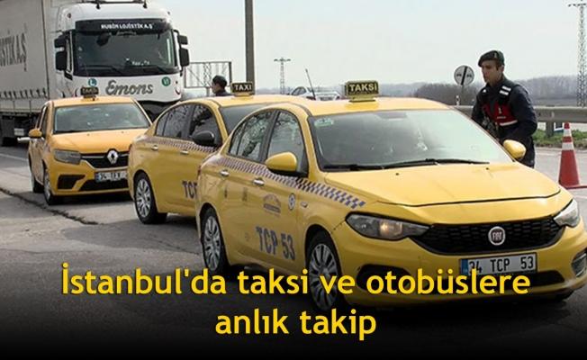 İstanbul'da taksi ve otobüslere anlık takip