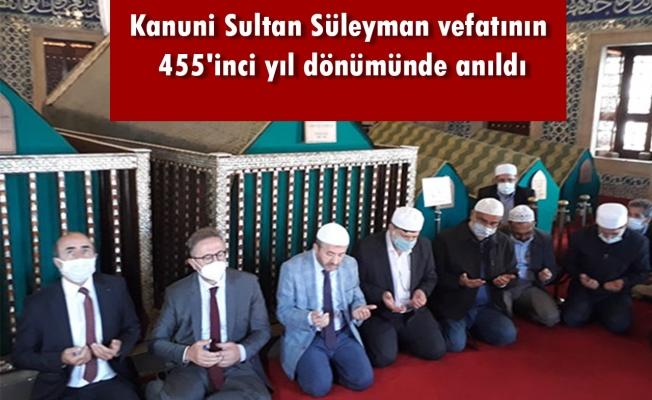 Kanuni Sultan Süleyman vefatının 455'inci yıl dönümünde anıldı