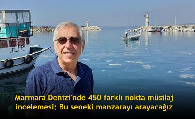 Marmara Denizi'nde 450 farklı nokta müsilaj incelemesi: Bu seneki manzarayı arayacağız