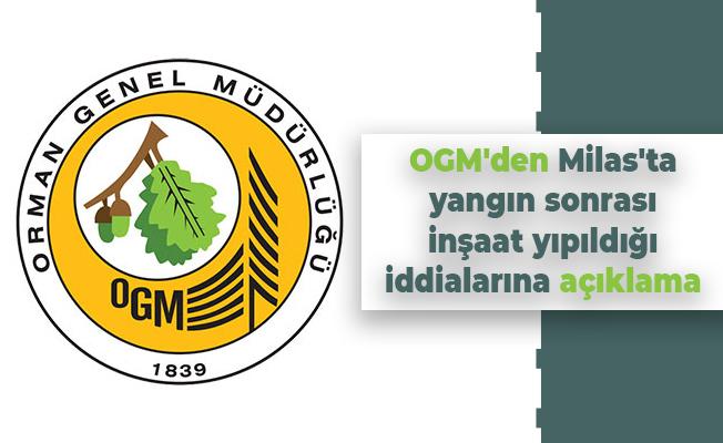 OGM'den Milas'ta yangın sonrası inşaat yıpıldığı iddialarına açıklama