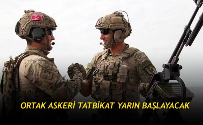 Ortak askeri tatbikat yarın başlayacak