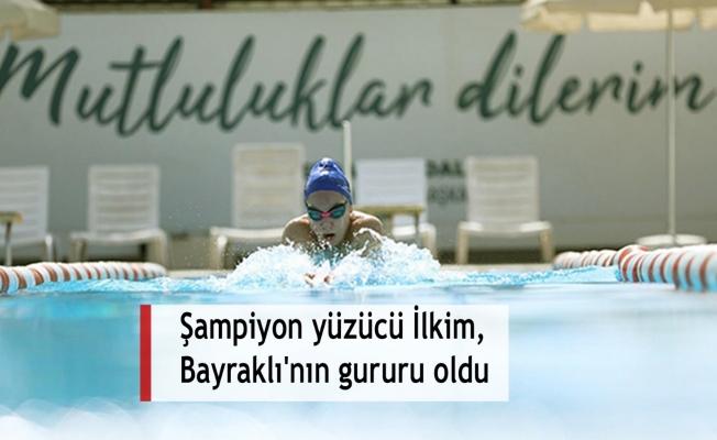 Şampiyon yüzücü İlkim, Bayraklı'nın gururu oldu