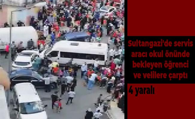 Sultangazi'de servis aracı okul önünde bekleyen öğrenci ve velilere çarptı: 4 yaralı