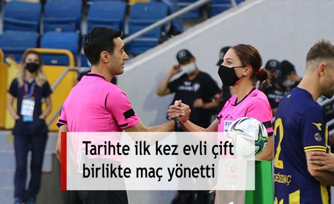Tarihte ilk kez evli çift birlikte maç yönetti