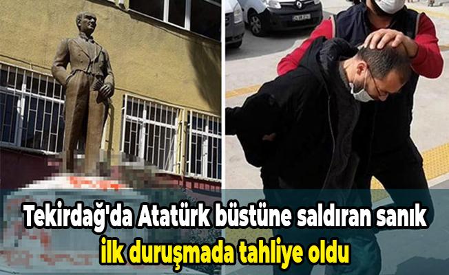 Tekirdağ'da Atatürk büstüne saldıran sanık ilk duruşmada tahliye oldu