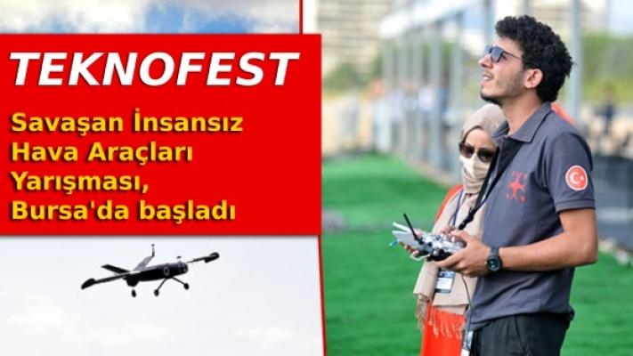 TEKNOFEST Savaşan İnsansız Hava Araçları Yarışması, Bursa'da başladı