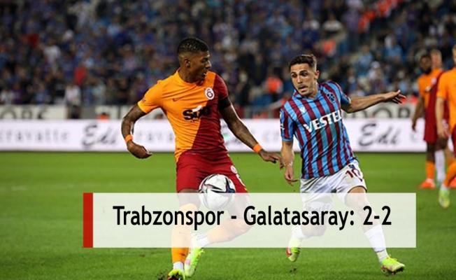 Trabzonspor - Galatasaray: 2-2