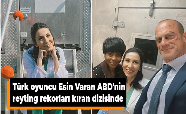 Türk oyuncu Esin Varan ABD'nin reyting rekorları kıran dizisinde