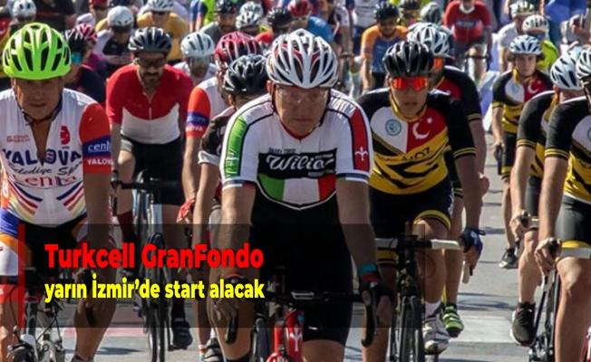 Turkcell GranFondo yarın İzmir'de start alacak
