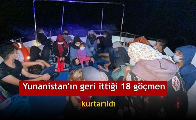 Yunanistan'ın geri ittiği 18 göçmen kurtarıldı