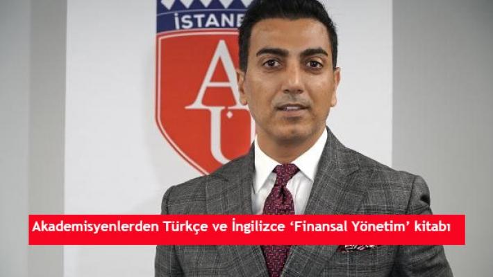Akademisyenlerden Türkçe ve İngilizce 'Finansal Yönetim' kitabı