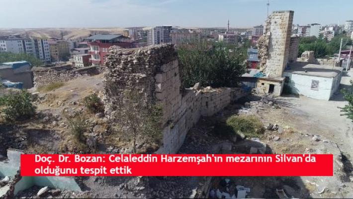 Doç. Dr. Bozan: Celaleddin Harzemşah'ın mezarının Silvan'da olduğunu tespit ettik