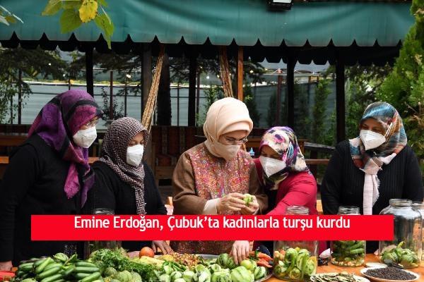 Emine Erdoğan, Çubuk'ta kadınlarla turşu kurdu