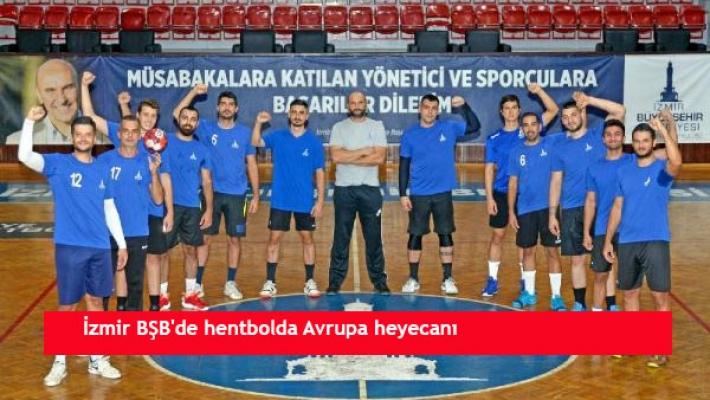 İzmir BŞB'de hentbolda Avrupa heyecanı