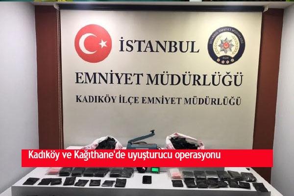 Kadıköy ve Kağıthane'de uyuşturucu operasyonu