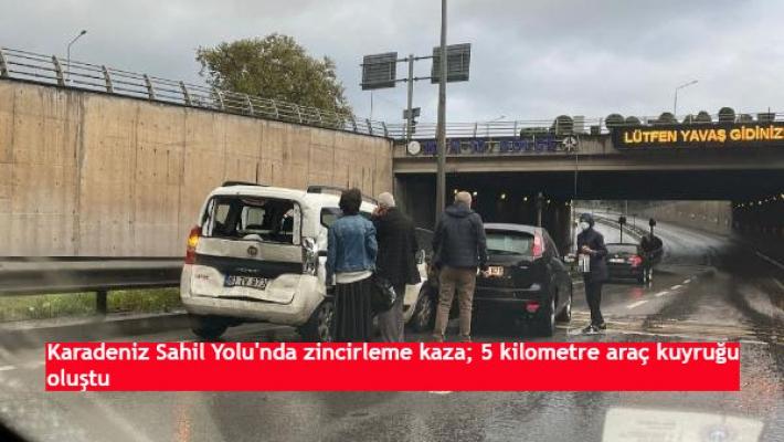 Karadeniz Sahil Yolu'nda zincirleme kaza; 5 kilometre araç kuyruğu oluştu