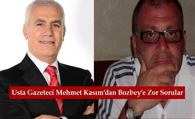 Usta Gazeteci Mehmet Kasım'dan Bozbey'e Zor Sorular