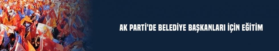 AK Parti'de belediye başkanları için eğitim