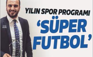'Süper Futbol' Yılın Spor Programı Seçildi!