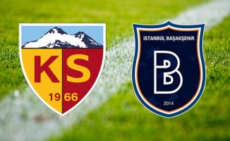 Kayserispor Medipol Başakşehir maçı ne zaman saat kaçta hangi kanalda?