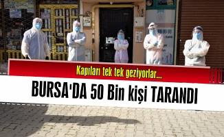Bursa'da filyasyon ekipleri 50 bin kişiye ulaştı
