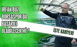 İrfan Buz Bursasporda başarılı olabilecek mi ?