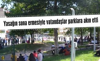 Yasağın sona ermesiyle vatandaşlar parklara akın etti