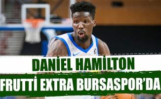 Daniel Hamilton, Frutti Extra Bursaspor'da