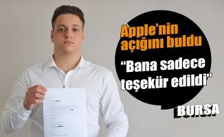 Apple'ın açığını bulan Bursalı genç: Küçük de olsa bir ödül verilebilirdi