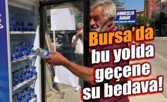 Bursa'da bu yoldan geçene su ücretsiz!