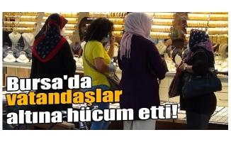 Bursa'da vatandaş altına hücum etti
