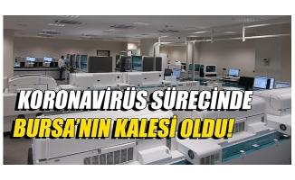 Bursa Şehir Hastanesi bölgenin sağlık üssü oldu