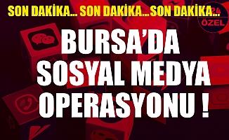 Bursa'da sosyal medyada PKK propagandası yapan 8 kişi gözaltına alındı