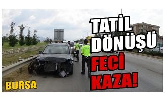 Bursa'da tatilci aile ölümden döndü