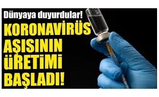 Dünyaya resmen duyurdular! Koronavirüs aşısının üretimi başladı