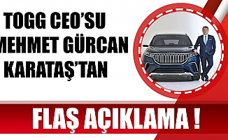 TOGG CEO'su Mehmet Gürcan Karataş'tan flaş açıklama.