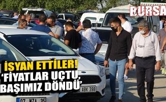 """Bursa'da 2'inci el oto isyanı: """"Fiyatlar uçtu, başımız döndü"""""""