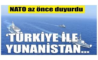 NATO: Türkiye ile Yunanistan...