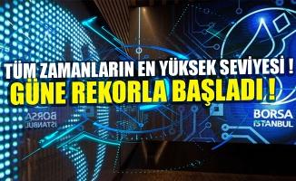 Borsa güne rekorla başladı!.